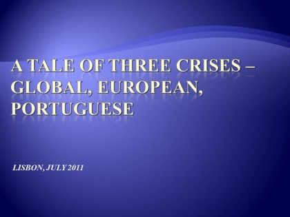 A Tale of Three Crises
